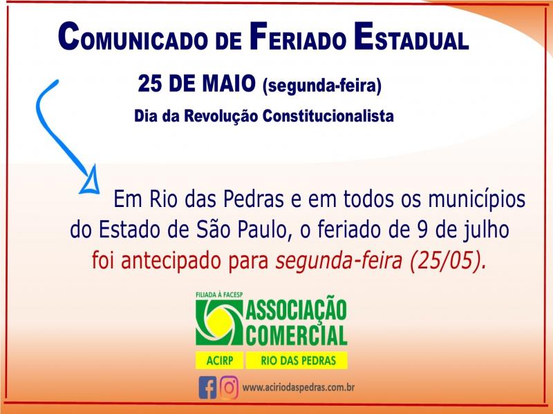 FERIADO ESTADUAL: 25 DE MAIO