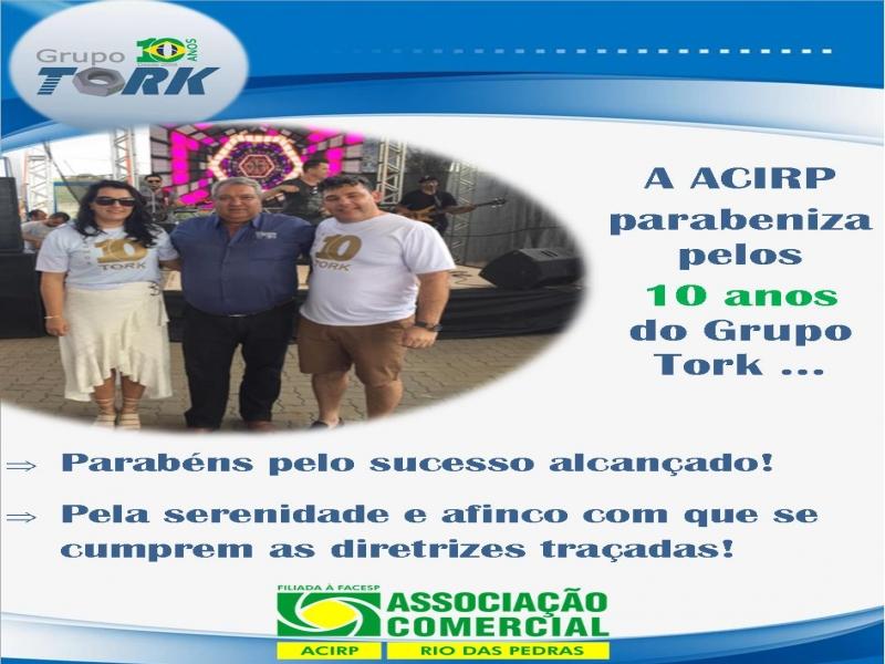 Neste último sábado, dia 28 a Acirp participou da Comemoração de 10 anos da empresa associada GRUPO TORK!